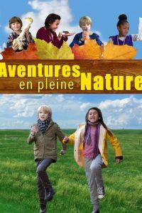 Aventures en pleine nature r alisateur simone van - Maison en pleine nature ...